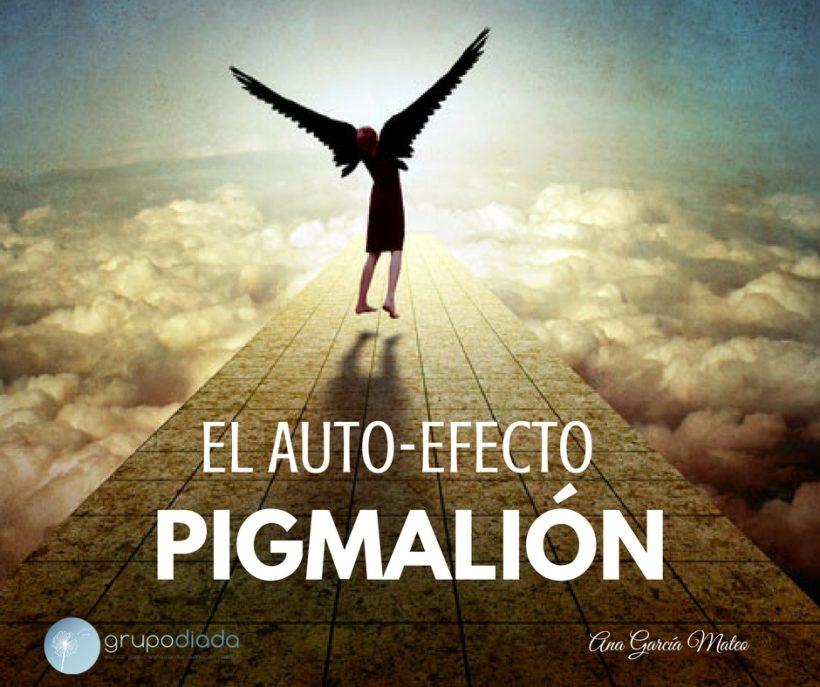 El Auto-efecto PIGMALIÓN