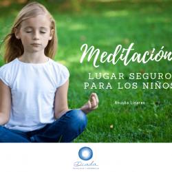 Meditación: Lugar seguro para los niños