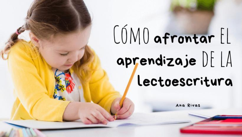 Cómo afrontar el aprendizaje de la lectoescritura