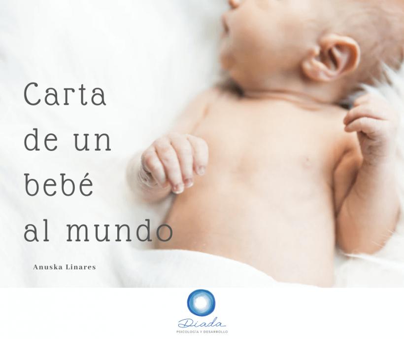 Carta de un bebé al mundo
