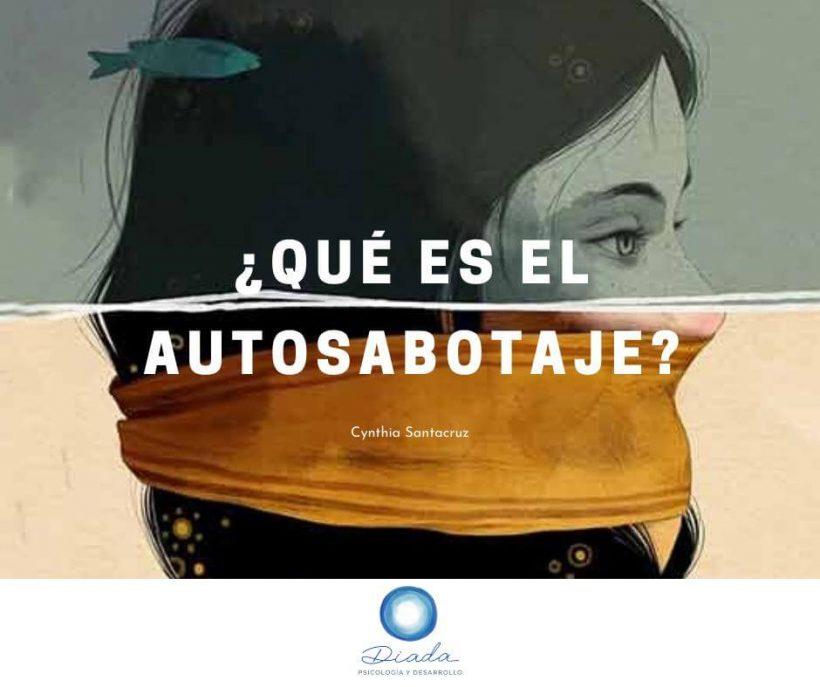 ¿Qué es el autosabotaje?