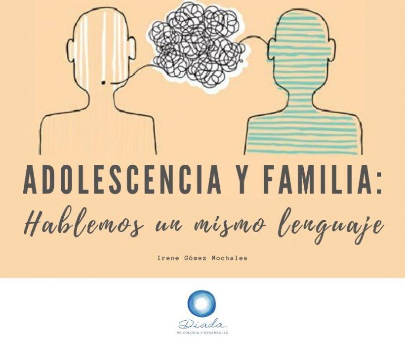Adolescencia y familia: Hablemos un mismo lenguaje
