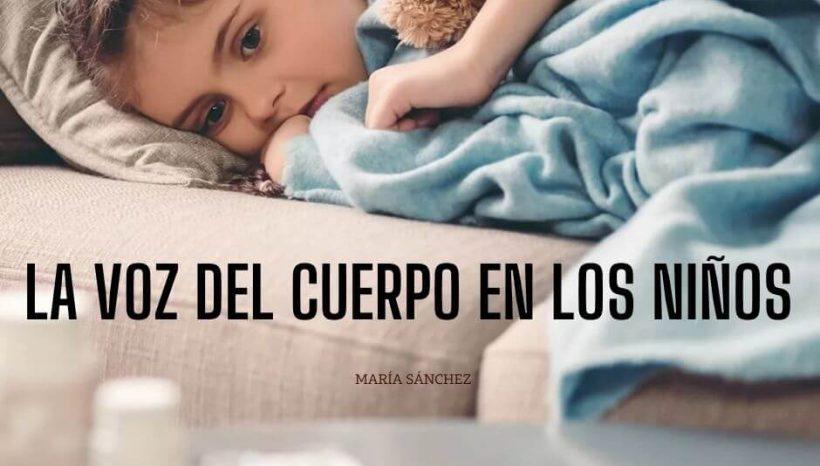 La voz del cuerpo en los niños: Somatizaciones